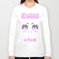 kawaii Long Sleeve T-shirts featuring KAWAII by s3tok41b4