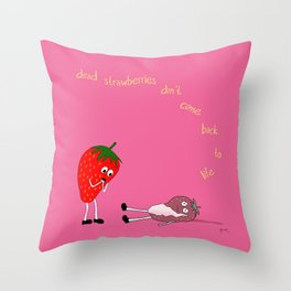 fate has never been kind to the tenderhearted. Throw Pillow