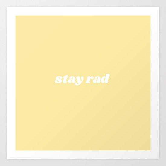stay rad by typutopia