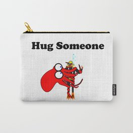 Hug Someone Carry-All Pouch
