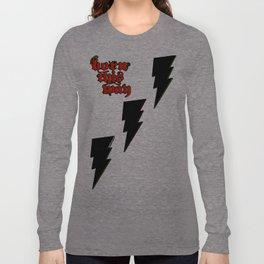 Born This Way.. Long Sleeve T-shirt