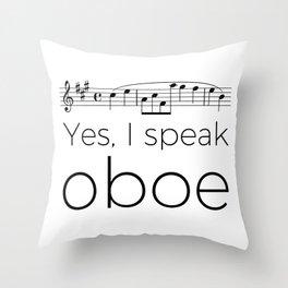 Yes, I speak oboe (2) (white) Throw Pillow