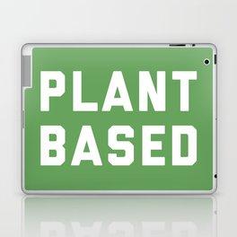 Plant Based Vegan Quote Laptop & iPad Skin