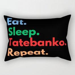 Eat. Sleep. Tatebanko. Repeat. Rectangular Pillow