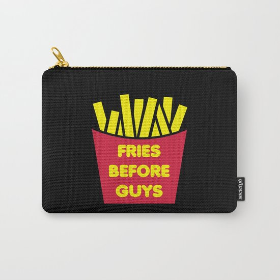 Fries Before Guys Funny Quote Carry-All Pouch