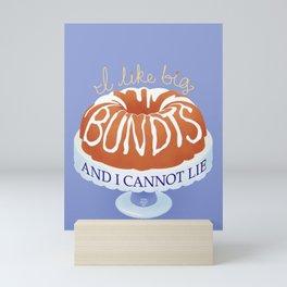 I Like Big Bundts Mini Art Print