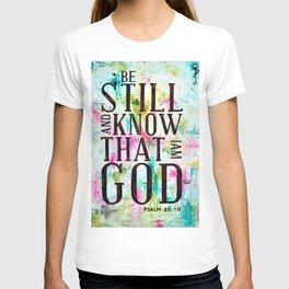 Psalm 46:10  T-shirt