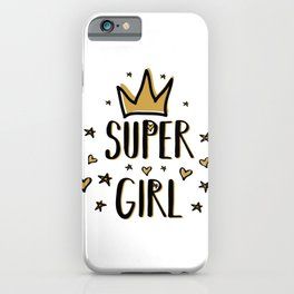 Super girl - funny humor phrases typography illustration iPhone Case