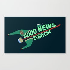 Good News Everyone Canvas Print