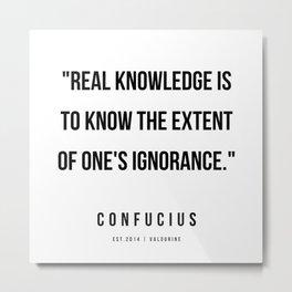 17  | Confucius Quotes | 200202 Metal Print