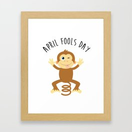 Bounce Monkey Behind You - Happy April Fool's Day Framed Art Print