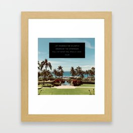 What You Really Love Framed Art Print
