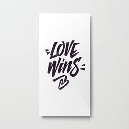 Love Wins Brush Lettering Metal Print
