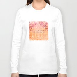'Love is merely a madness' As You Like It - Shakespeare Love Quotes Long Sleeve T-shirt
