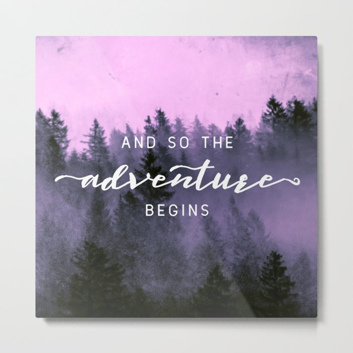 And So The Adventure Begins Pink Forest Metal Print