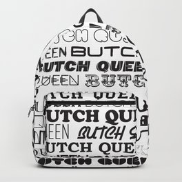 Butch Queen Text-tile Backpack