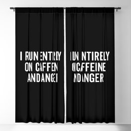 Caffeine And Anger Funny Quote Blackout Curtain
