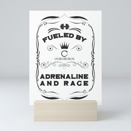 Fueled by Adrenaline and Rage Mini Art Print