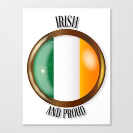 Irish Proud Flag Button Canvas Print