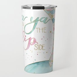 Flip Side Travel Mug