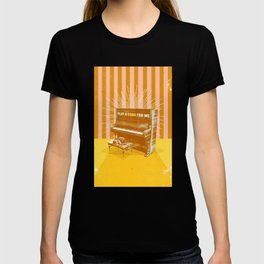 PLAY A SONG FOR ME T-shirt