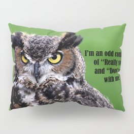 Don't mess with me Pillow Sham