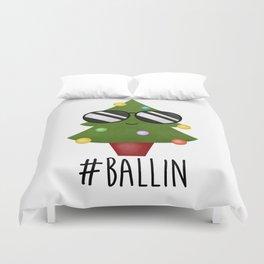 #Ballin Duvet Cover