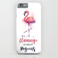 Be a Flamingo in a Flock of Pigeons Watercolor Typography Animals iPhone 6s Slim Case