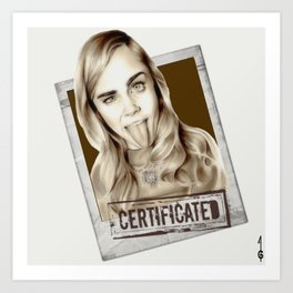 Cara Delevingne, CERTIFICATED (black and white fanart) Art Print