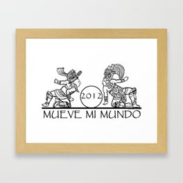 Mayan 2012 Mueve Mi Mundo (Tshirt) Framed Art Print
