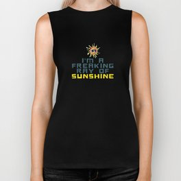 I'M A FREAKING RAY OF SUNSHINE Biker Tank