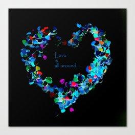Love is all around , night neon  edition Canvas Print