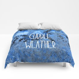 Cuddle Weather Comforters