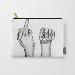 Fuck You Carry-All Pouch