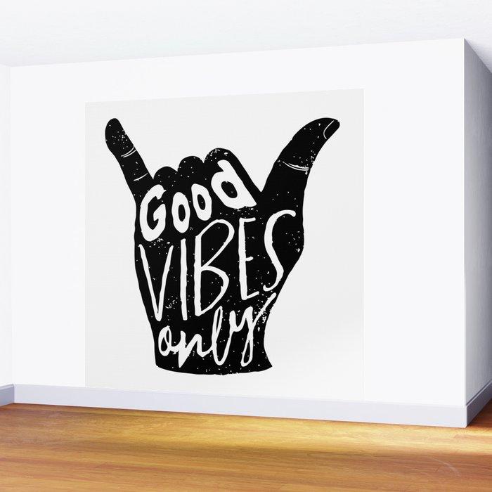 Good Vibes Only Shaka Wall Mural