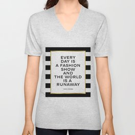 Everyday Is A Fashion Show,Quote, Fashion Quote, Fashion Poster,Poster, Inspira Unisex V-Neck
