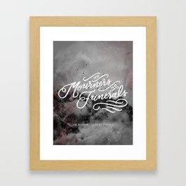 No Mourners, No Funerals Framed Art Print