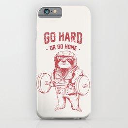Go Hard or Go Home Sloth iPhone Case