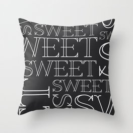 Sweet Type Throw Pillow