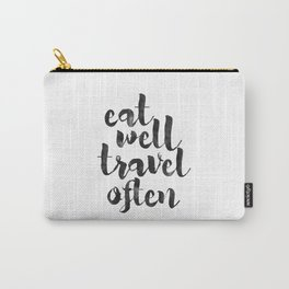 printable art,eat well travel often,kitchen decor,travel sign,travel gifts,quote prints,inspiration Carry-All Pouch