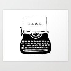 Hello World. Art Print