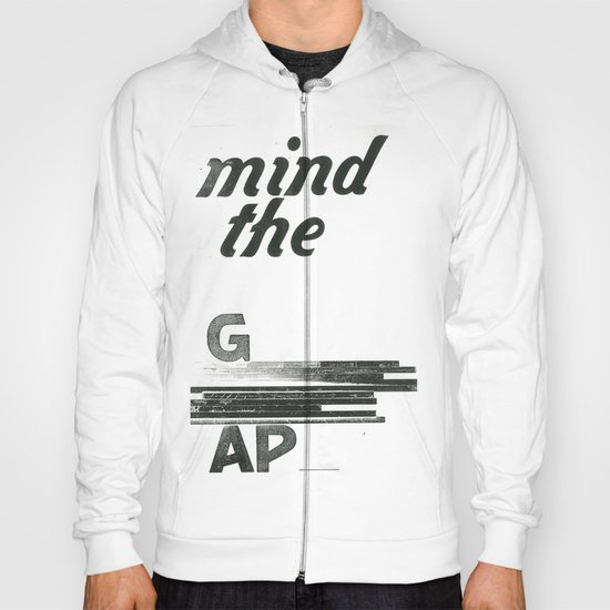 mind the gap Hoody