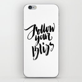 Follow Your Bliss - White iPhone Skin