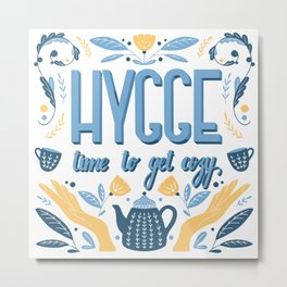 Hygge concept. Hand Lettering. Blue and Yellow.  Metal Print