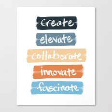 Create Elevate Collaborate Innovate Fascinate Canvas Print