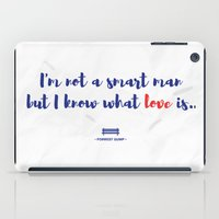 forrest gump iPad Cases featuring Forrest Gump knows what love is by POP Collective