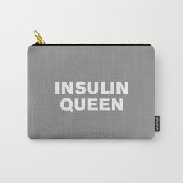 Insulin Queen (Neutral Gray) Carry-All Pouch
