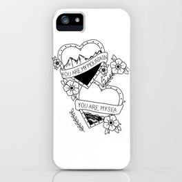 You are my mountain- You are my sea iPhone Case