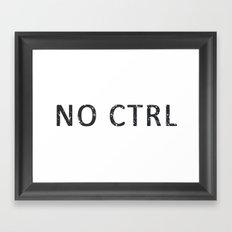 No control Framed Art Print