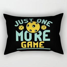 Pickleball Design: Just One More Game I Serve, Score & Day Rectangular Pillow